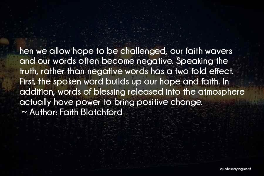 Power Of The Spoken Word Quotes By Faith Blatchford