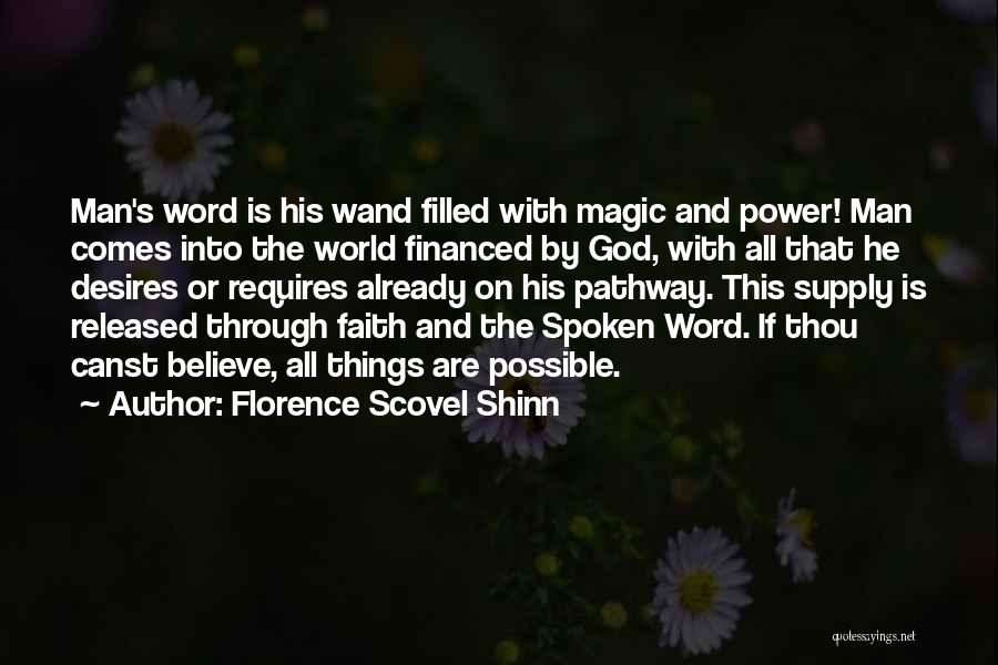 Power Of The Spoken Word Quotes By Florence Scovel Shinn