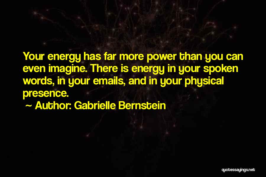 Power Of The Spoken Word Quotes By Gabrielle Bernstein