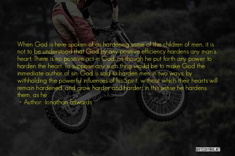 Power Of The Spoken Word Quotes By Jonathan Edwards