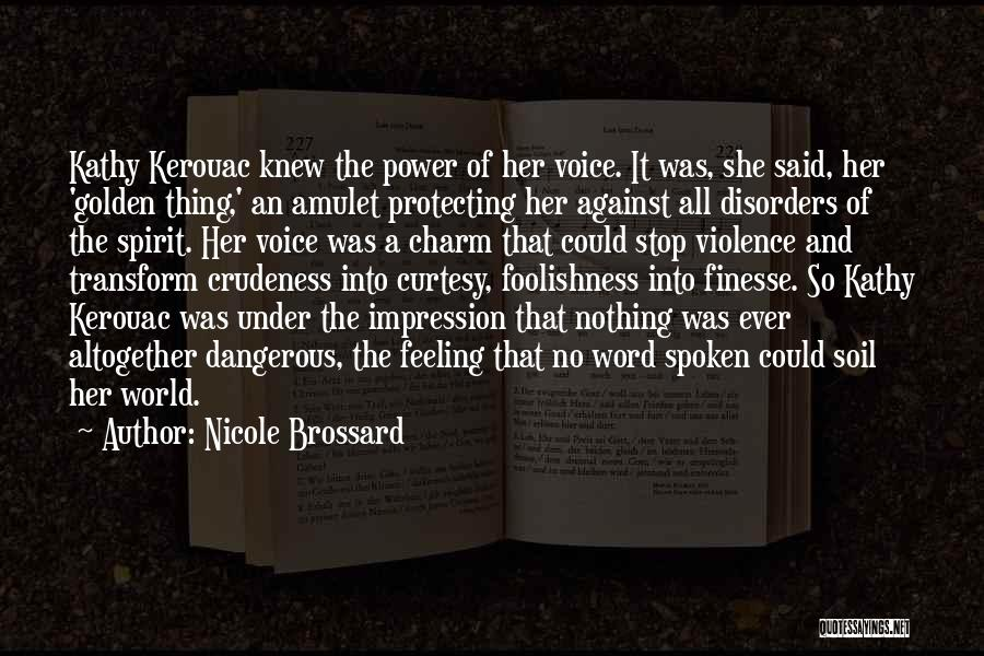 Power Of The Spoken Word Quotes By Nicole Brossard