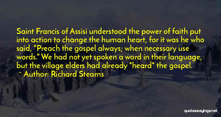 Power Of The Spoken Word Quotes By Richard Stearns