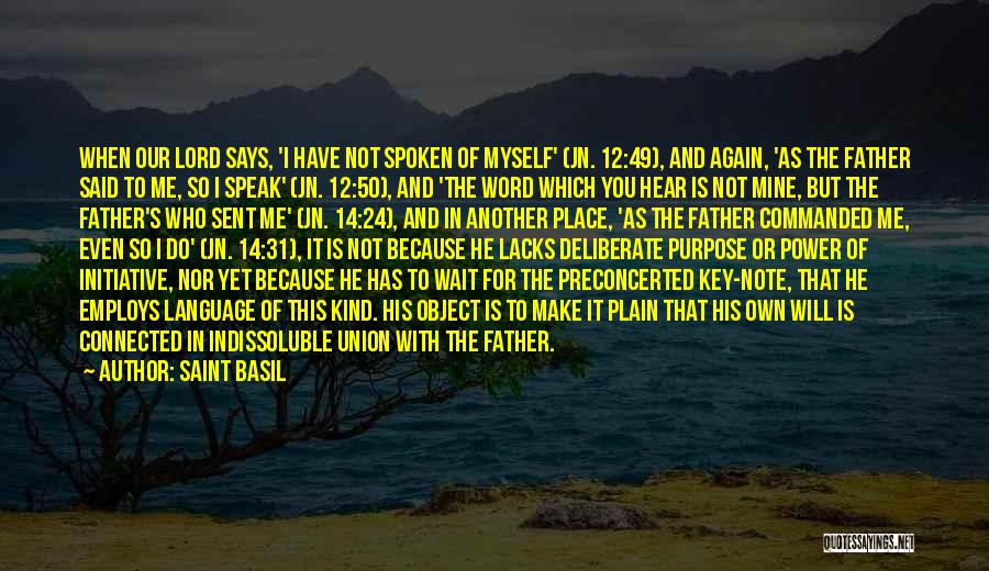 Power Of The Spoken Word Quotes By Saint Basil