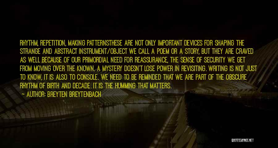 Power Of Writing Quotes By Breyten Breytenbach