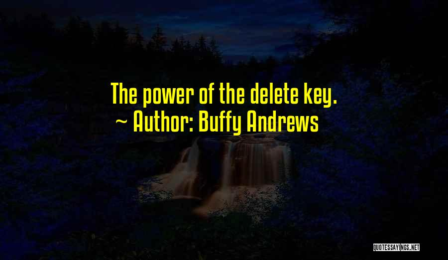 Power Of Writing Quotes By Buffy Andrews