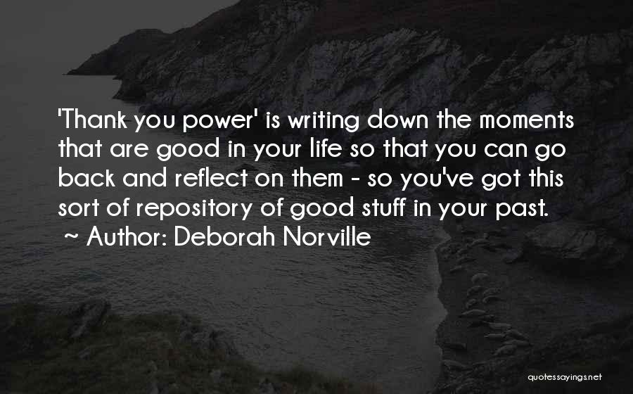 Power Of Writing Quotes By Deborah Norville