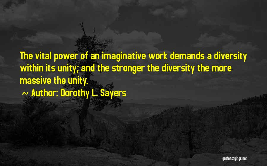 Power Of Writing Quotes By Dorothy L. Sayers