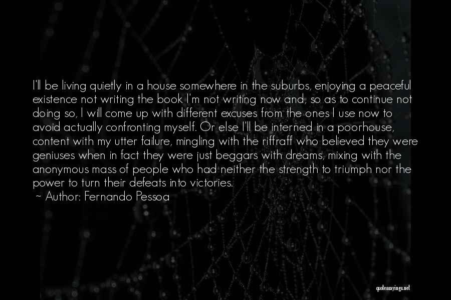 Power Of Writing Quotes By Fernando Pessoa