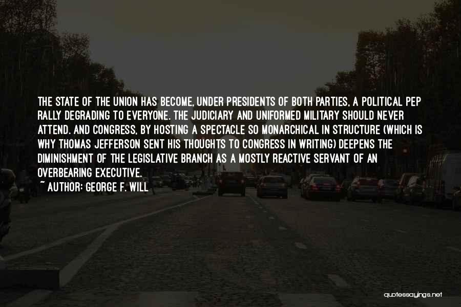 Power Of Writing Quotes By George F. Will