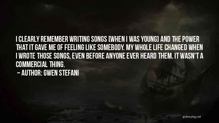 Power Of Writing Quotes By Gwen Stefani