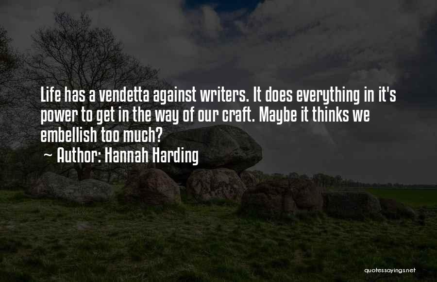 Power Of Writing Quotes By Hannah Harding