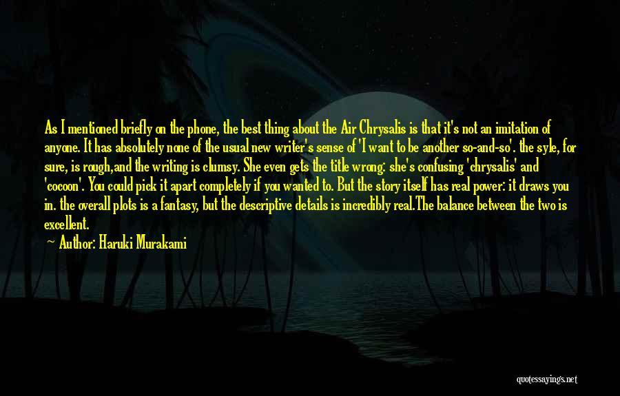 Power Of Writing Quotes By Haruki Murakami