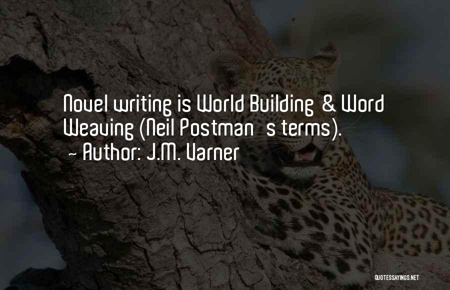 Power Of Writing Quotes By J.M. Varner
