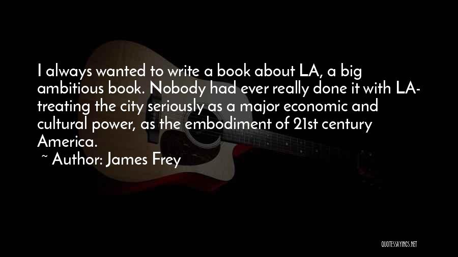 Power Of Writing Quotes By James Frey