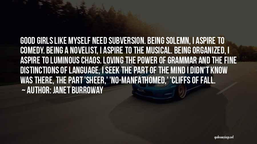 Power Of Writing Quotes By Janet Burroway