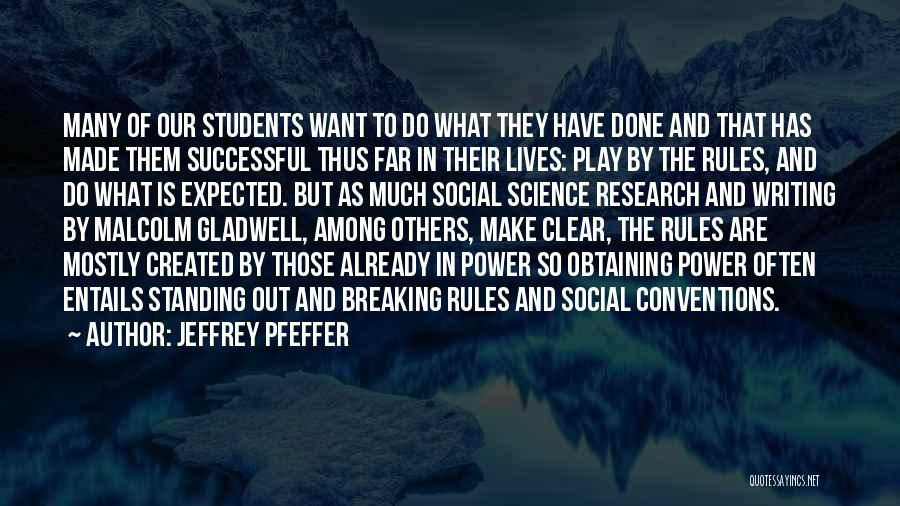 Power Of Writing Quotes By Jeffrey Pfeffer