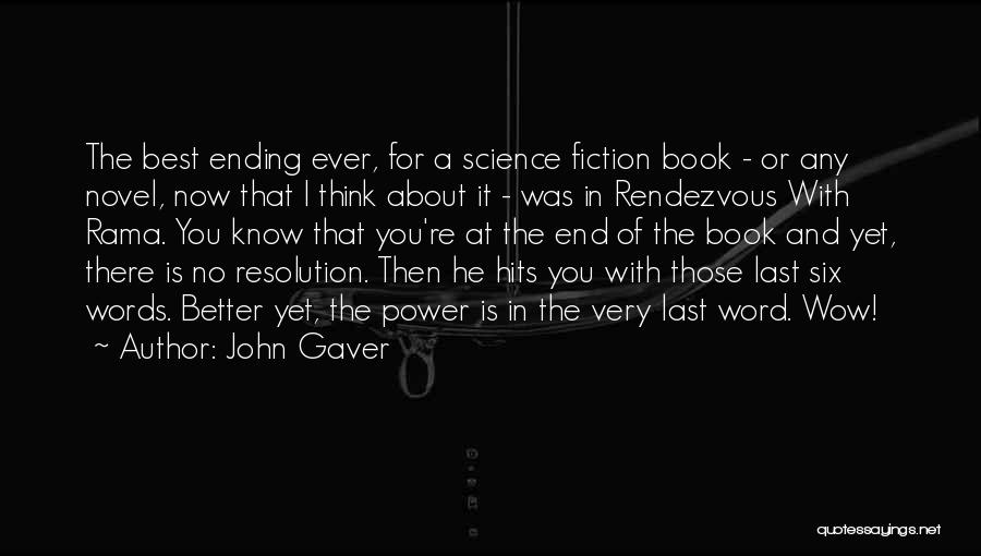 Power Of Writing Quotes By John Gaver