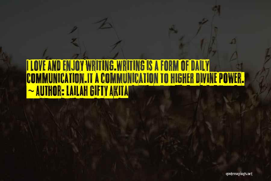 Power Of Writing Quotes By Lailah Gifty Akita