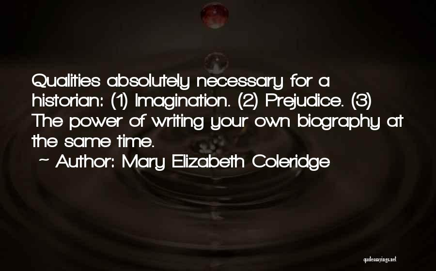 Power Of Writing Quotes By Mary Elizabeth Coleridge