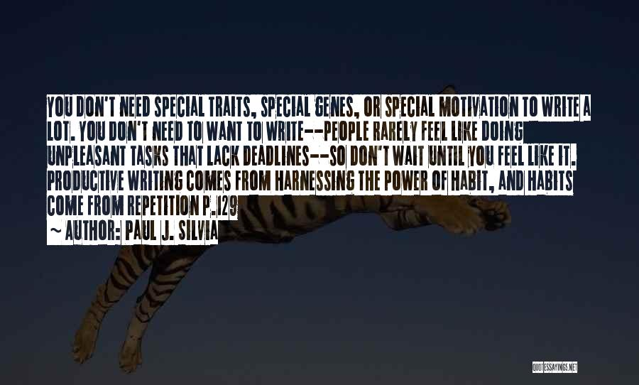 Power Of Writing Quotes By Paul J. Silvia
