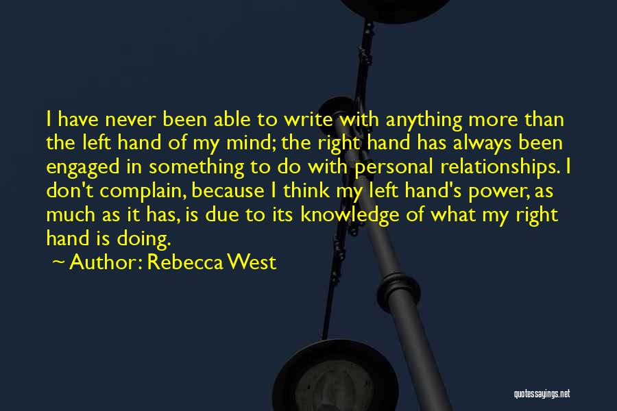 Power Of Writing Quotes By Rebecca West