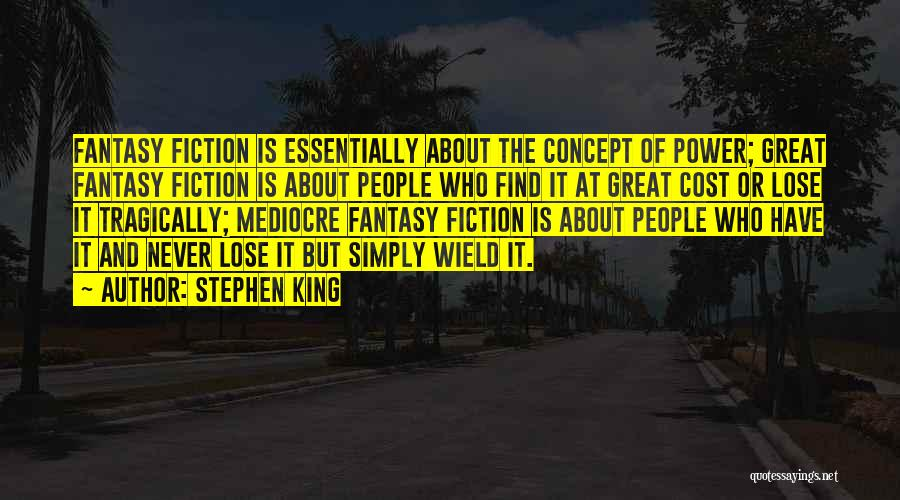 Power Of Writing Quotes By Stephen King