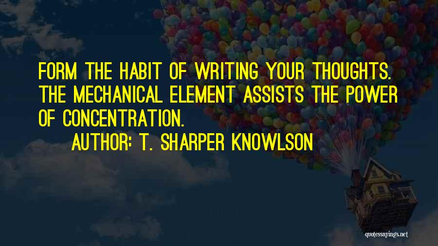 Power Of Writing Quotes By T. Sharper Knowlson