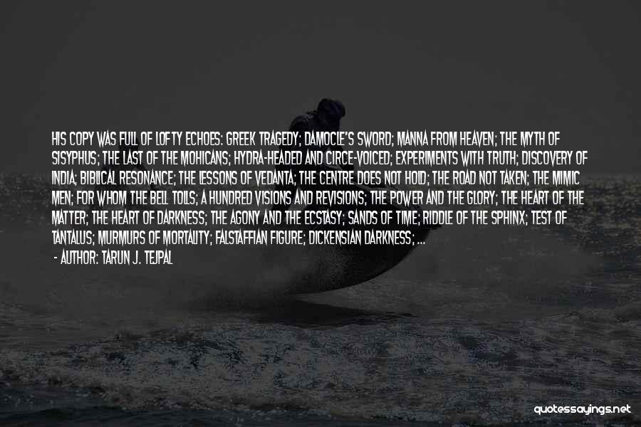 Power Of Writing Quotes By Tarun J. Tejpal