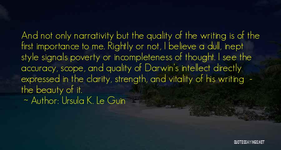 Power Of Writing Quotes By Ursula K. Le Guin