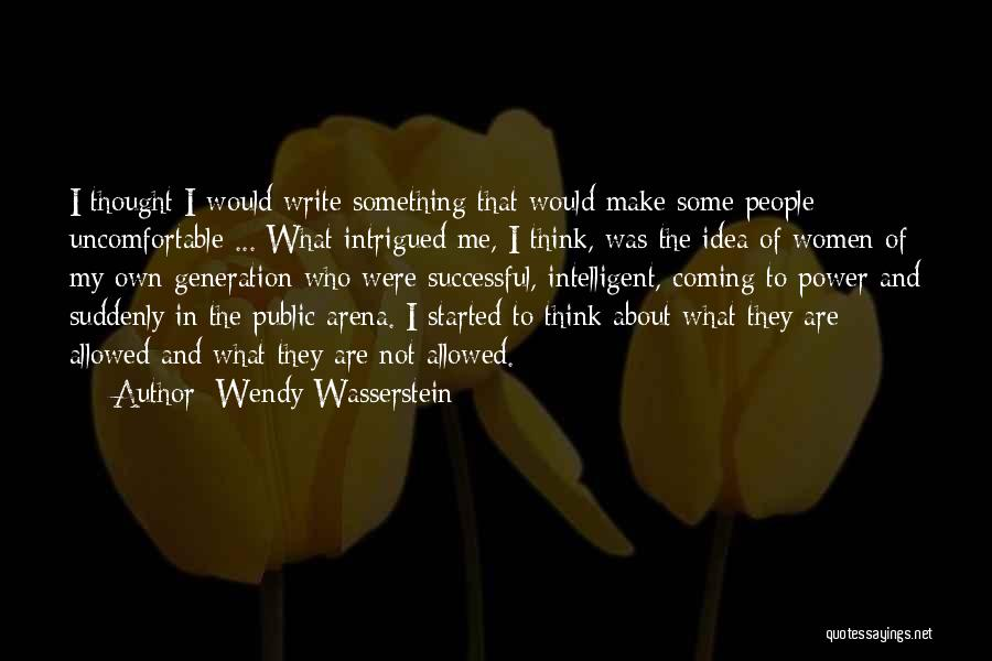 Power Of Writing Quotes By Wendy Wasserstein