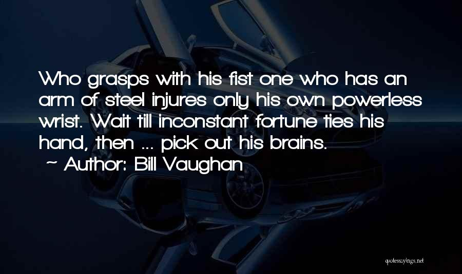Power Powerless Quotes By Bill Vaughan