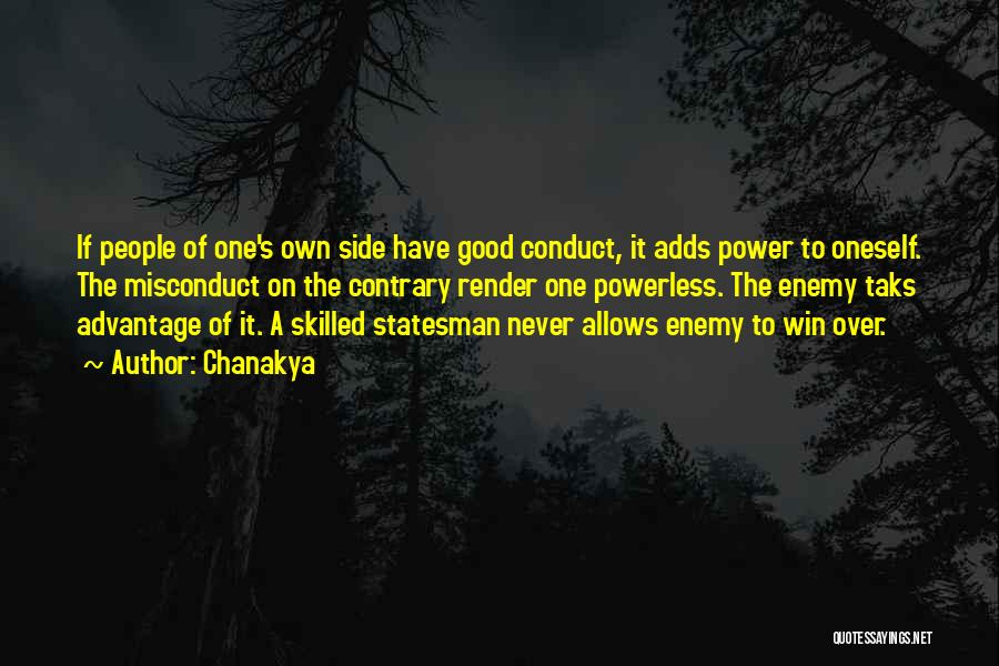 Power Powerless Quotes By Chanakya