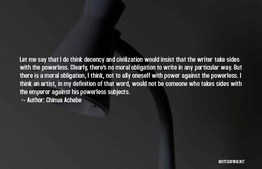 Power Powerless Quotes By Chinua Achebe