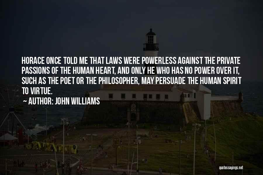Power Powerless Quotes By John Williams