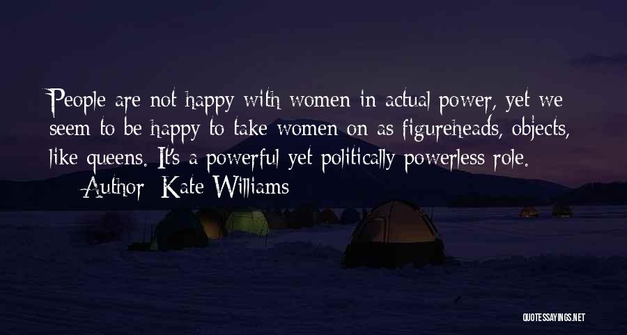 Power Powerless Quotes By Kate Williams