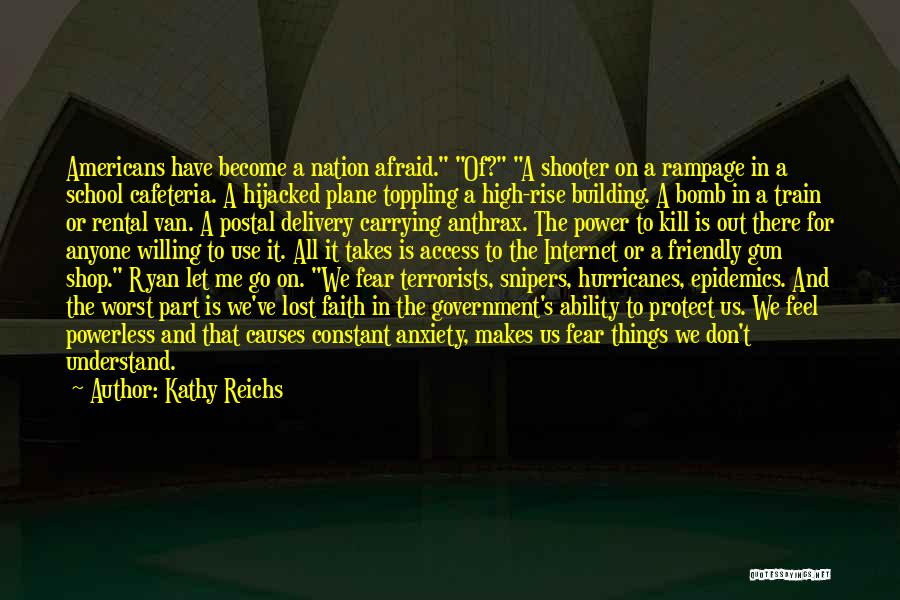 Power Powerless Quotes By Kathy Reichs