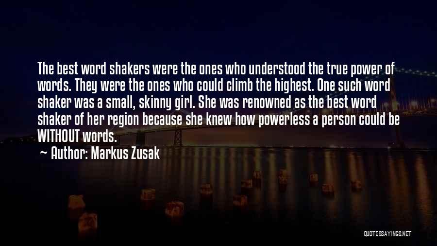 Power Powerless Quotes By Markus Zusak