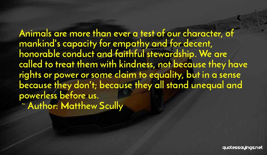 Power Powerless Quotes By Matthew Scully
