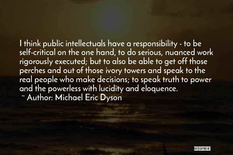 Power Powerless Quotes By Michael Eric Dyson