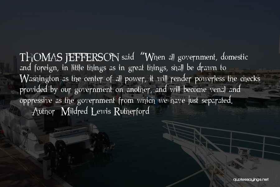 Power Powerless Quotes By Mildred Lewis Rutherford