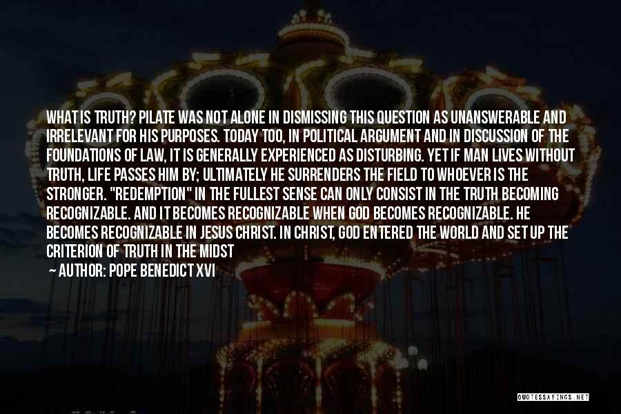 Power Powerless Quotes By Pope Benedict XVI