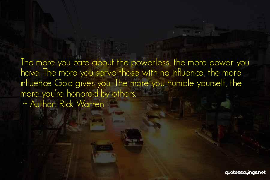 Power Powerless Quotes By Rick Warren