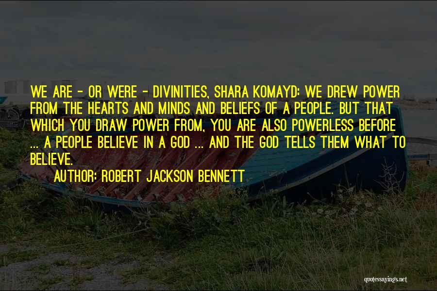 Power Powerless Quotes By Robert Jackson Bennett