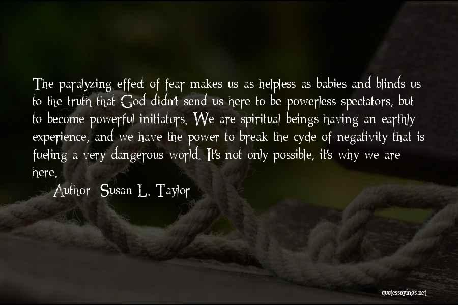 Power Powerless Quotes By Susan L. Taylor
