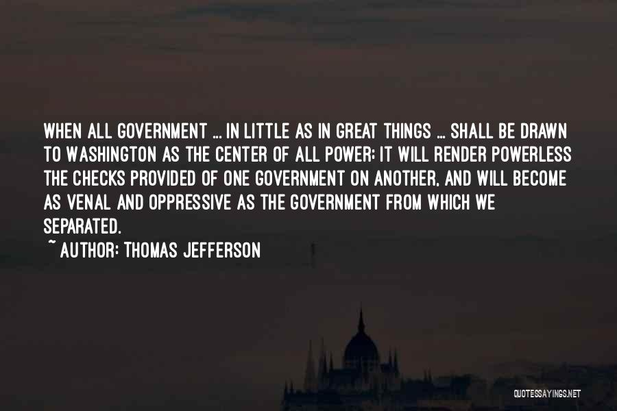 Power Powerless Quotes By Thomas Jefferson