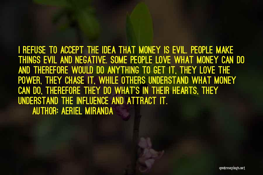 Power To Influence Quotes By Aeriel Miranda