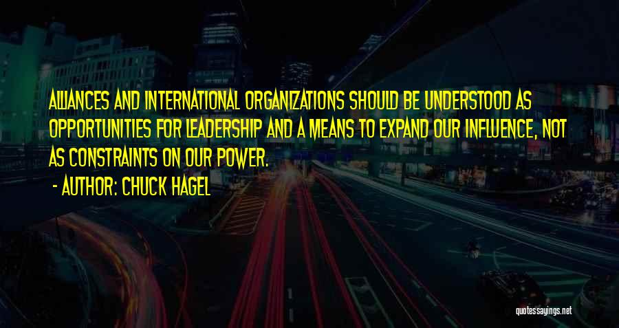 Power To Influence Quotes By Chuck Hagel