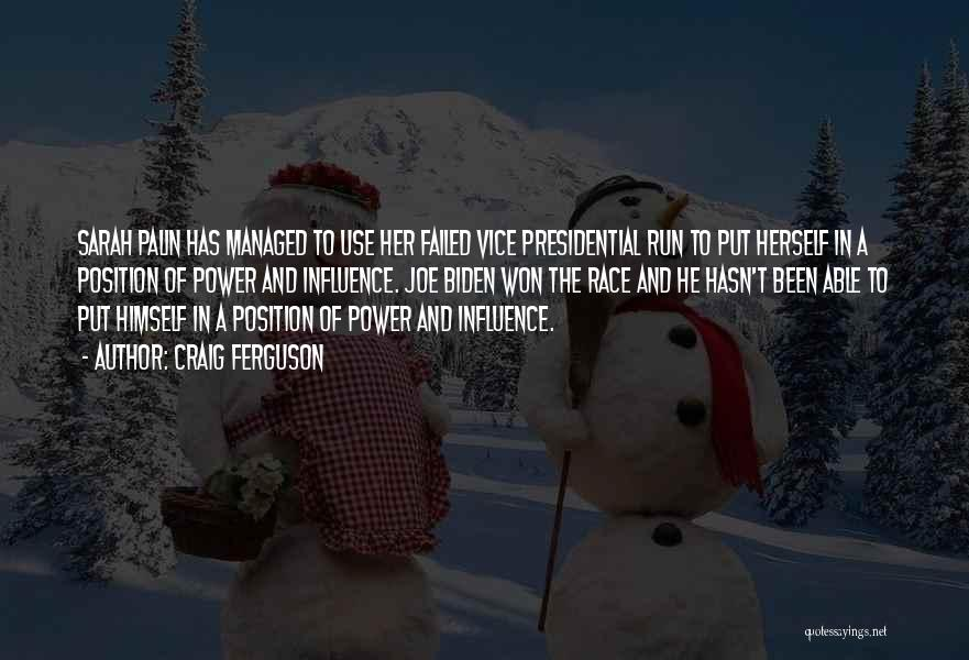 Power To Influence Quotes By Craig Ferguson