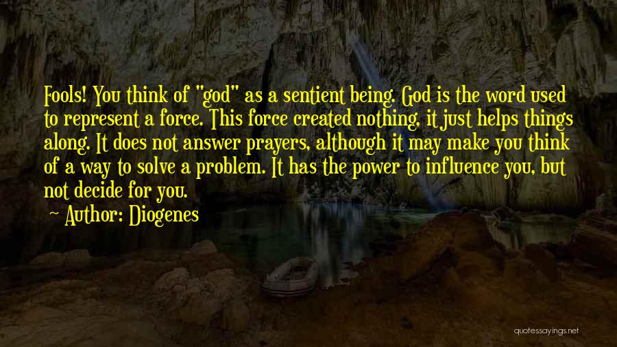 Power To Influence Quotes By Diogenes
