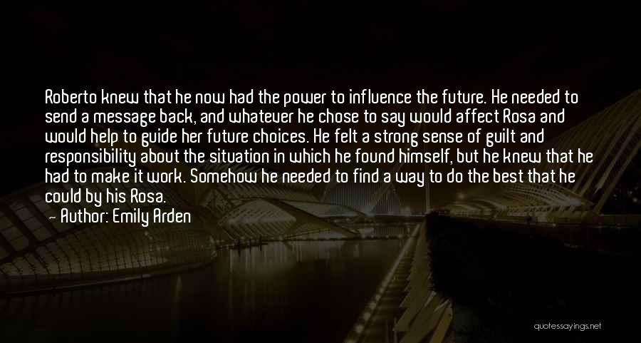 Power To Influence Quotes By Emily Arden